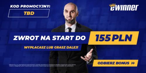 Zakład za 155 zł bez żadnego ryzyka od eWinner!