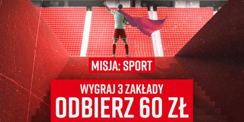 Misja: Sport czyli wygraj 3 zakłady i odbierz 60 pln #betclic
