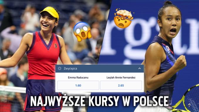Finał US Open - Emma Raducanu - Leylah Fernandez najwyższe kursy tylko u bukmachera forBET